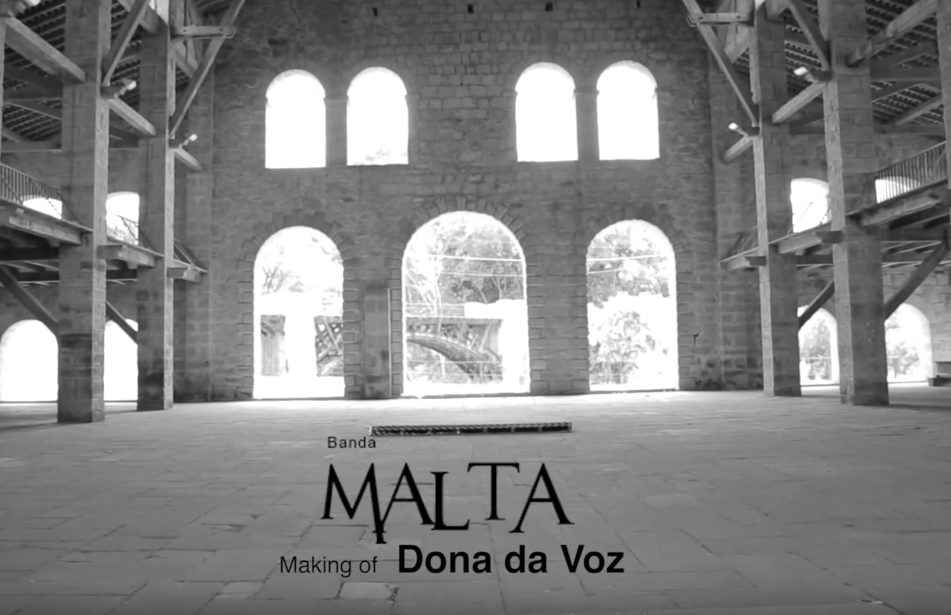 DONA DA VOZ | MALTA (making of)